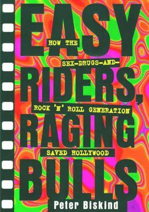 Peter Biskin: Easy Riders, Racing Bulls