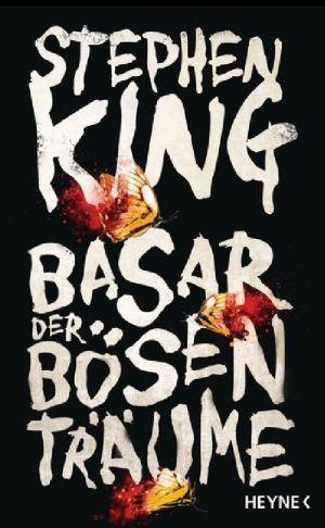 Stephen King: Basar der bösen Träume