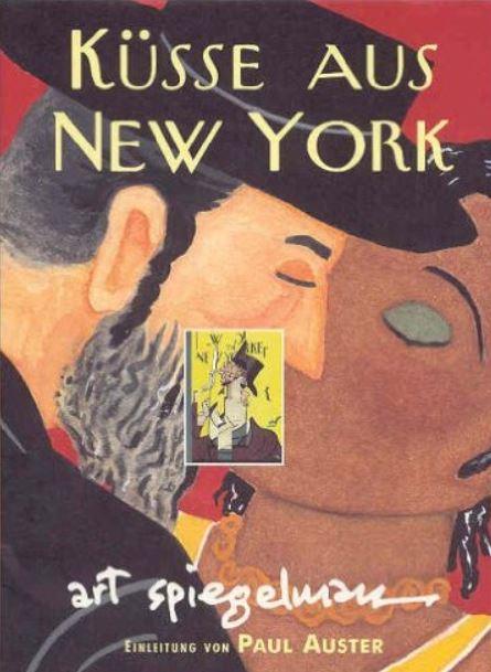 Art Spiegelman: Küsse aus New York
