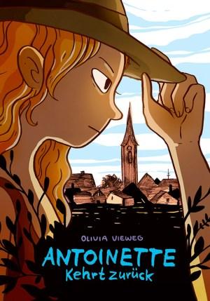 Olivia Vieweg: Antoinette kehrt zurück