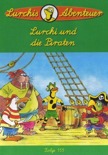 Lurchi und die Piraten – Das lustige Salamanderheft # 155