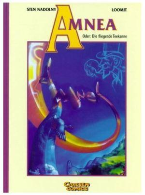 Sten Nadolny & LOOMIT: Amnea oder die fliegende Teekanne