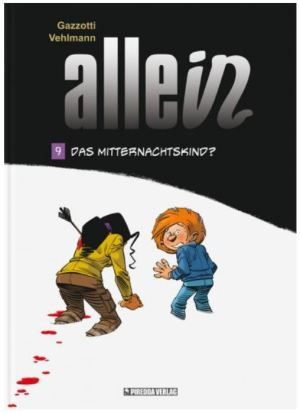 Fabien Vehlmann & Bruno Gazzotti: Allein