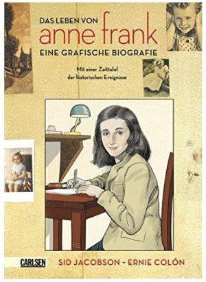 Das Leben von Anne Frank. Eine grafische Biografie