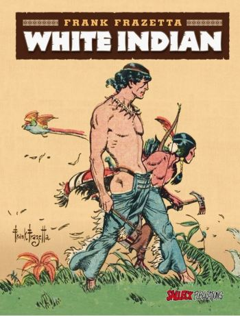 Frank Frazetta: White Indian