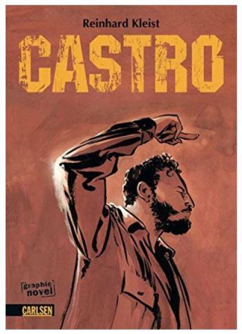 Reinhard Kleist: Castro
