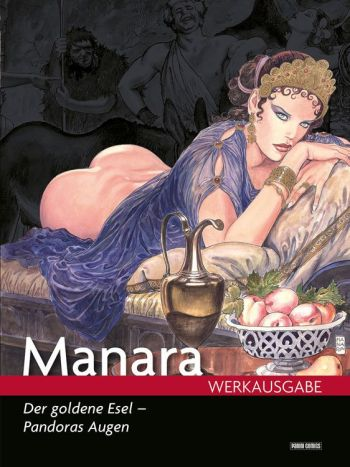 Manara Werkausgabe 17: Der Goldene Esel - Pandoras Augen