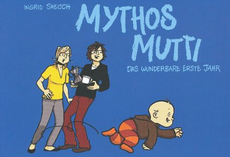 Ingrid Sabisch: Mythos Mutti