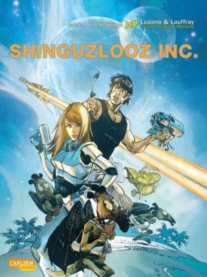 Valerian & Veronique: Shinguzlooz Inc.
