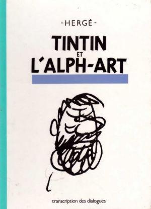 Hergé: Tim und die Alpha-Kunst