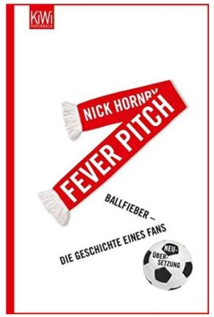 Nick Hornby: Fever Pitch