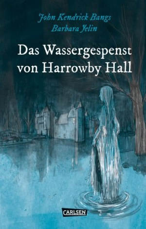 Barbara Yelin: Das Wassergespenst von Harrowby Hall