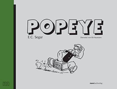 E. C. Segar: Popeye