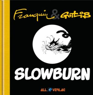Franquin & Gotlib: Slowburn