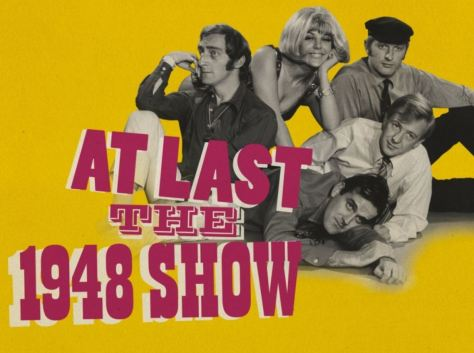 Monty Python Begins: At Last The 1948 Show