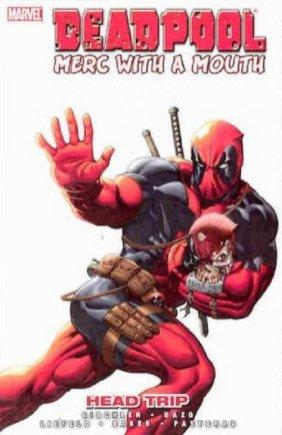 Deadpool: Merc with a Mouth - Headtrip TPB