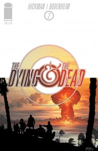 The Dying & The Dead #2