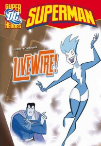 DC Heroes: Superman - Livewire