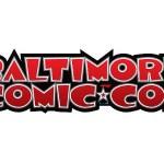 Baltimore Comic Con, September 25th-27th, 2015