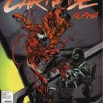 Minimum Carnage Alpha #1 – 1:25 Mark Bagley Variant – December 2012