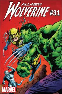 All-New Wolverine #31 Cover B Variant Hulk Smash Cover