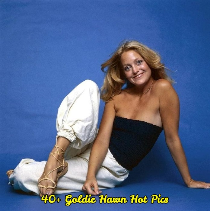Goldie Hawn hot pictures
