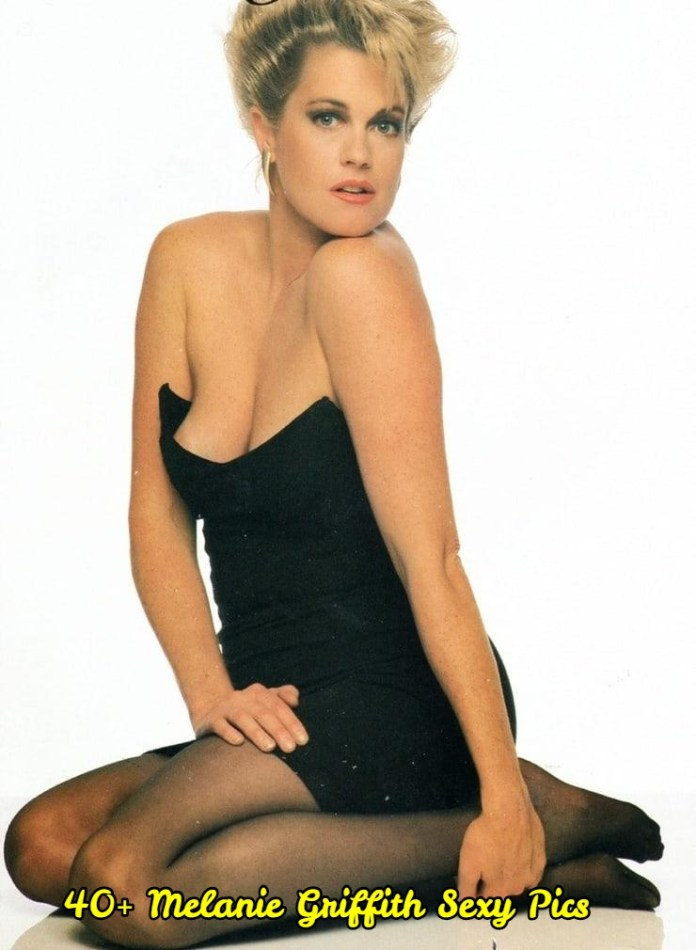 Melanie Griffith sexy pictures