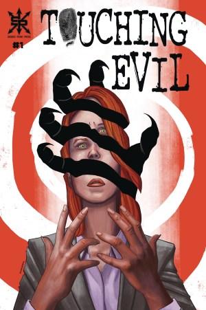 Touching Evil #1.jpeg