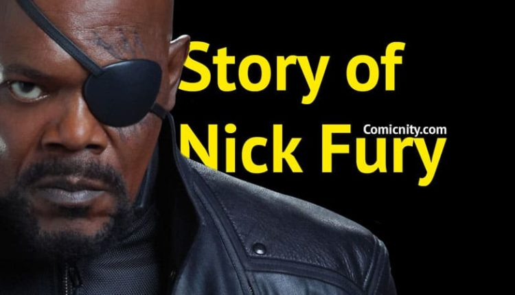 Story of Nick Fury