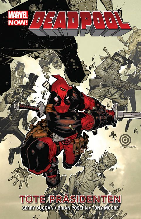 CRFF080 – Deadpool: Tote Präsidenten