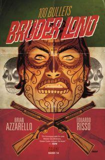 CRFF114 – 100 BULLETS: BRUDER LONO