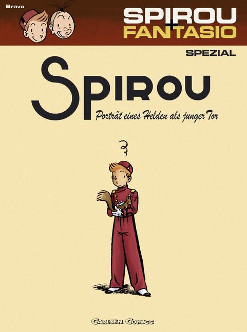 CRFF257 – Spirou & Fantasio Spezial 08: Porträt eines Helden als junger Tor