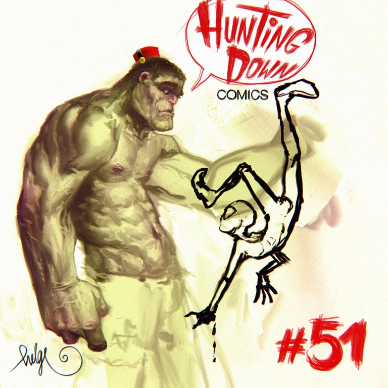Hunting Down Comics #51