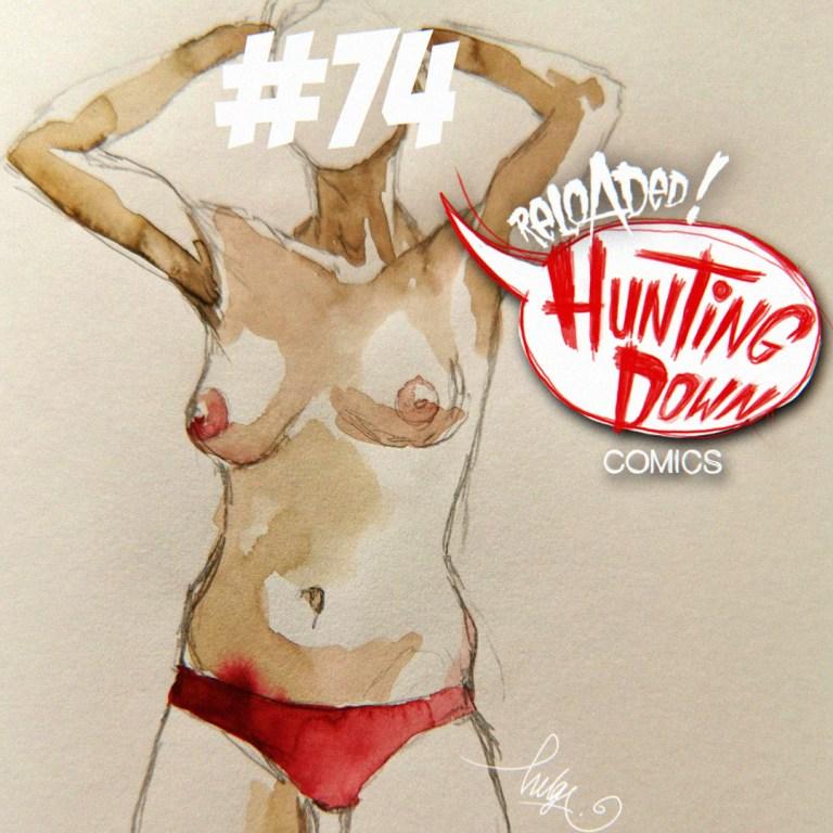 Hunting Down Comics #74