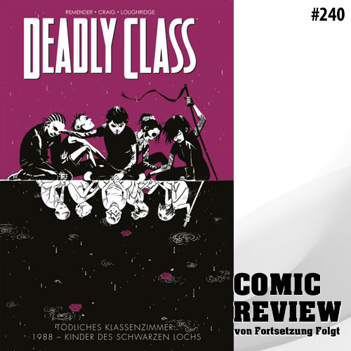 Deadly Class - Bd. 2: 1988 - Kinder des schwarzen Lochs