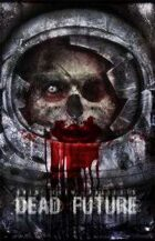Dead Future Anthology