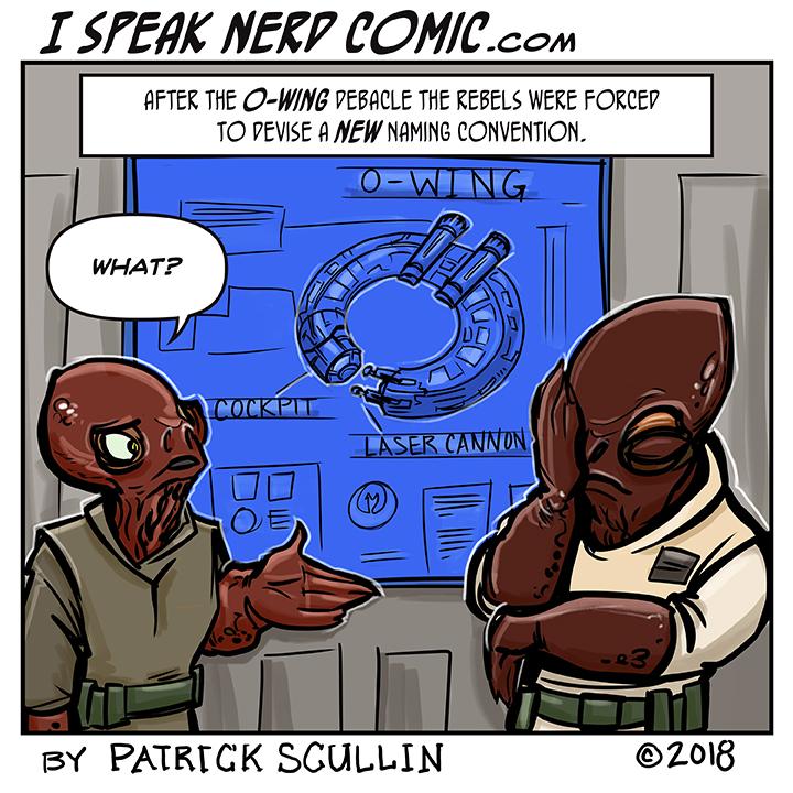 I Speak Nerd Comic Strip Star Wars O-Wing