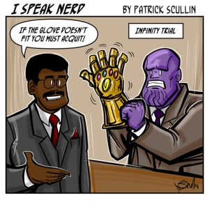 Infinity Trial - I Speak Nerd Comic Strip by Patrick Scullin