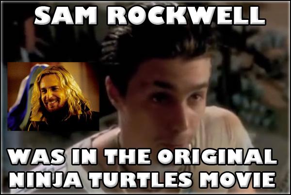 sam rockwell was in ninja turtles