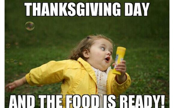 thanksgiving meme 015 the food is ready