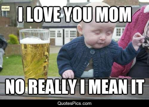 House Mom Meme 014 I Love You Mom Comics And Memes