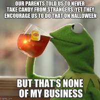 None Of My Business Memes