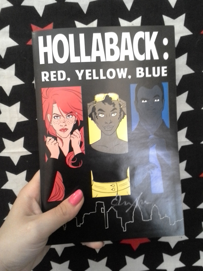 Hollarback: Red,Yellow, Blue