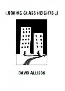 Looking Glass Heights #1 - David Allison