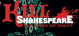 IDW announced a new volume of Kill Shakespeare the comic.