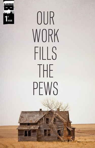 Our Work Fills The Pews