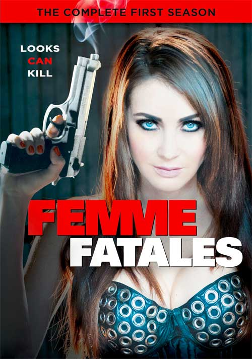 Femme-Fatales-Complete First Season 2013