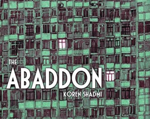 THE ABADDON by Koren Shadmi