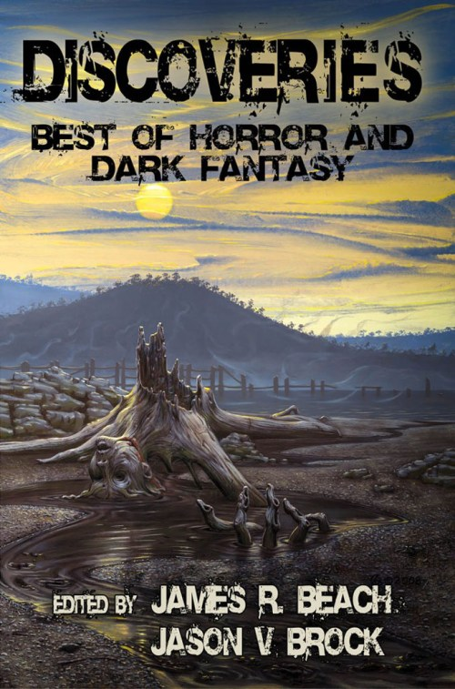 Discoveries Best of Horror and Dark Fantasy edited by James R. Beach and Jason V Brock