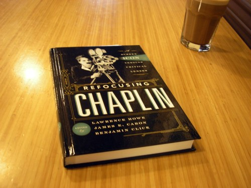 """Refocusing Chaplin: A Screen Icon Through Critical Lenses"""